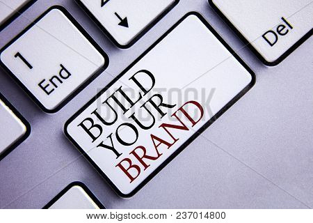 Word Writing Text Build Your Brand. Business Concept For Create Your Own Logo Slogan Model Advertisi