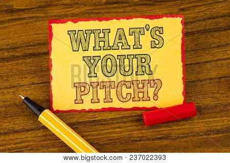 Writing Note Showing  What Is Your Pitch Question. Business Photo Showcasing Present Proposal Introd