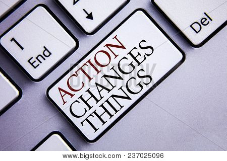 Word Writing Text Action Changes Things. Business Concept For Doing Something Is Like Chain Improve