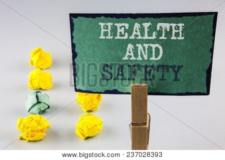 Handwriting Text Writing Health And Safety. Concept Meaning Being In Good Condition Harmless Workout