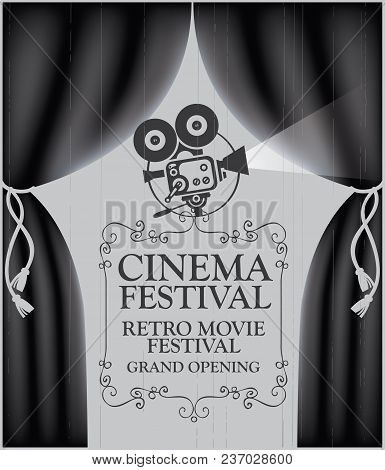 Vector Cinema Festival Poster With Black Curtains And Projector Lights. Movie Background With Words