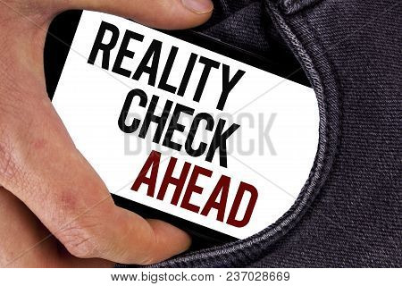 Handwriting Text Reality Check Ahead. Concept Meaning Unveil Truth Knowing Actuality Avoid Being Sce