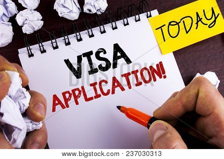 Handwriting Text Visa Application Motivational Call. Concept Meaning Sheet To Provide Your Basic Inf
