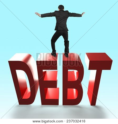 Man Standing And Balancing On 3d Red Debt Word Falling, Rear View.