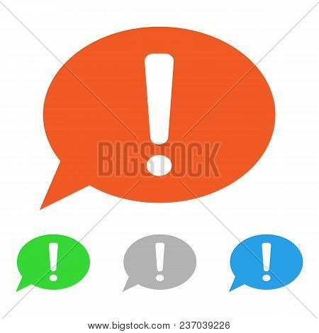 Exclamation Point In Speech Balloon. Important Information Sign. Vector Icon.