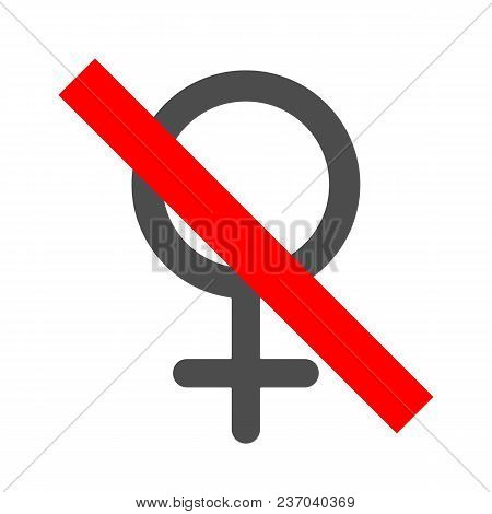 No Women Allowed Sign. Female Forbidden. Men Only Symbol. Vector Icon.