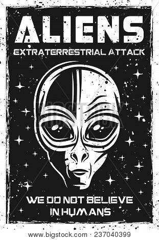 Vintage Poster With Alien Head Vector Illustration With Grunge Textures And Headline Text On Separat