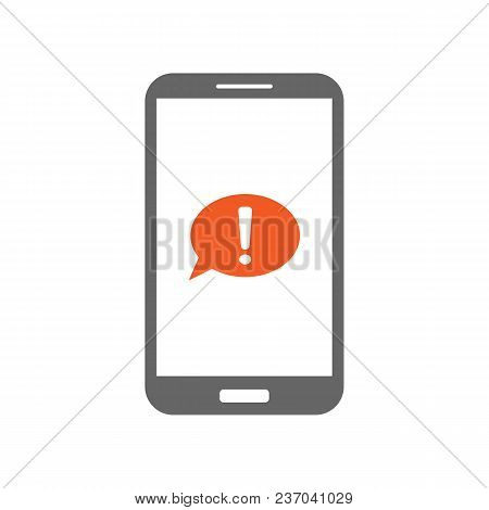 Speech Bubble With Exclamation Point On Smartphone Screen. Important Message Icon. Vector.