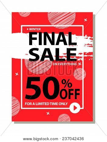 Final Sale 50 Off For Limited Time Only Poster With Frame And Brush Strokes Isolated On Red Backgrou