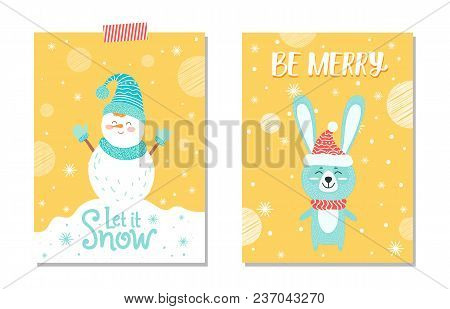 Let It Snow And Be Merry, Placards Set Representing Snowman With Hat And Scarf And Gloves, And Hare