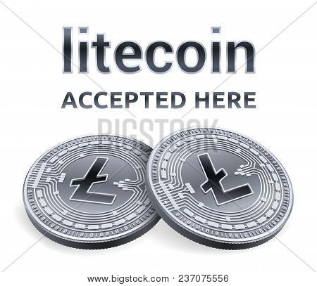 Litecoin. Accepted Sign Emblem. Crypto Currency. Silver Coins With Litecoin Symbol Isolated On White