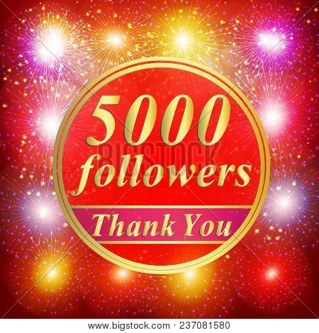 Bright Followers Background. 5000 Followers Illustration With Thank You On A Ribbon. Illustration.