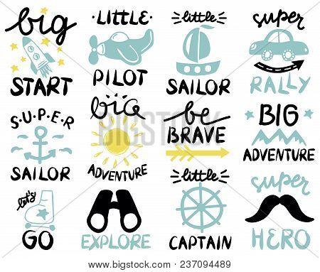 12 Children Logo With Handwriting Big Start, Little Pilot, Super Sailor, Adventure, Be Brave, Lets G