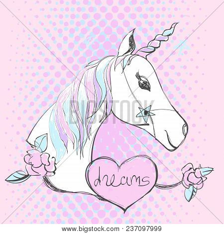 Magic Unicorn With Lettering. Vector Pop Art Style Fashion Illustration And Text On A Pink Backgroun