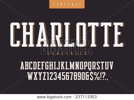 Charlotte Vector Condensed Retro Typeface, Uppercase Letters And Numbers, Alphabet, Font, Typography