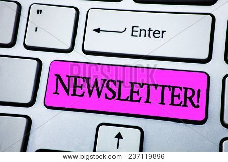 Text Sign Showing Newsletter Motivational Call. Conceptual Photo Bulletin Periodically Sent To Membe