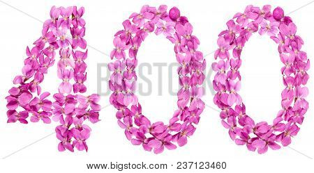 Arabic Numeral 400, Four Hundred, From Flowers Of Viola, Isolated On White Background
