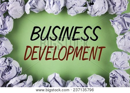 Handwriting Text Writing Business Development. Concept Meaning Develop And Implement Organization Gr