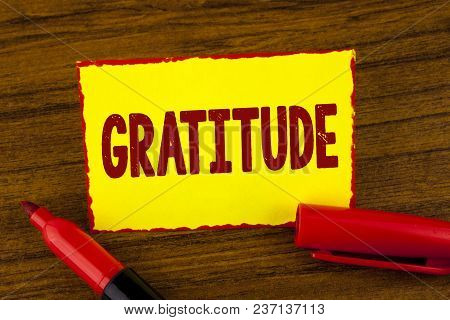 Handwriting Text Gratitude. Concept Meaning Quality Of Being Thankful Appreciation Thankfulness Ackn