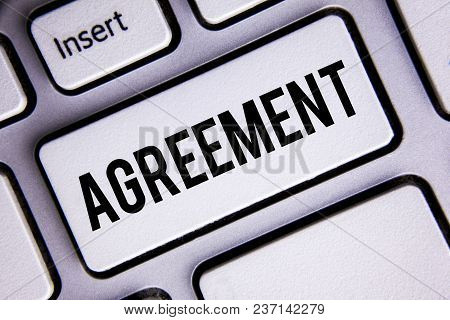 Text Sign Showing Agreement. Conceptual Photo Business Or Personal Closures Made Easy With Better Gu