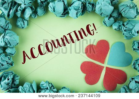 Handwriting Text Accounting Motivational Call. Concept Meaning Account Inner Voice Motivate Yourself