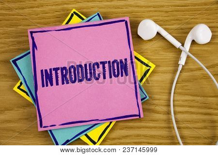 Conceptual Hand Writing Showing Introduction. Business Photo Showcasing First Part Of A Document For