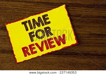 Handwriting Text Writing Time For Review. Concept Meaning Giving Feedback Evaluation Rate Job Test O