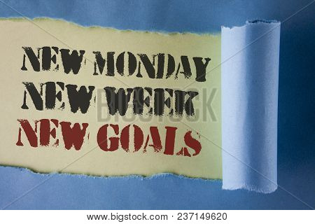 Writing Note Showing  New Monday New Week New Goals. Business Photo Showcasing Next Week Resolutions