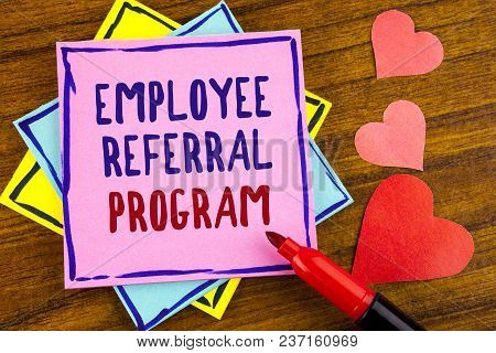 Conceptual Hand Writing Showing Employee Referral Program. Business Photo Text Strategy Work Encoura
