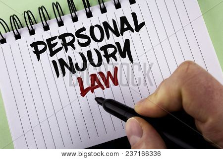 Text Sign Showing Personal Injury Law. Conceptual Photo Guarantee Your Rights In Case Of Hazards Or