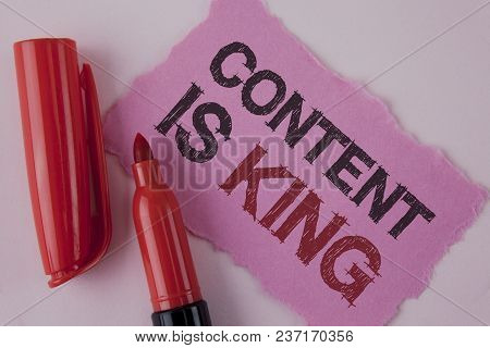 Handwriting Text Content Is King. Concept Meaning Articles Or Posts Can Guarantee You Success Advert