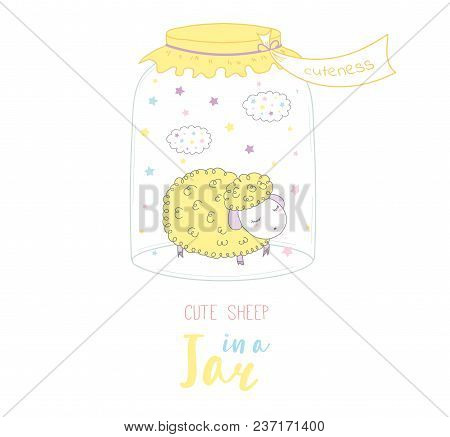 Hand Drawn Vector Illustration Of Cute Funny Cartoon Sheep In A Glass Jar With Label Cuteness, With