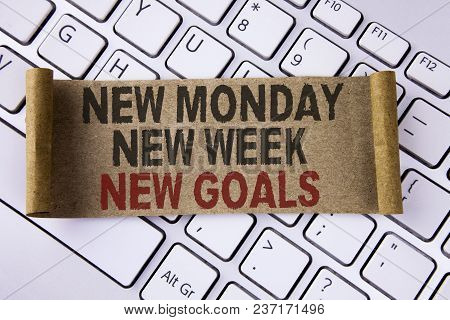 Conceptual Hand Writing Showing New Monday New Week New Goals. Business Photo Showcasing Next Week R