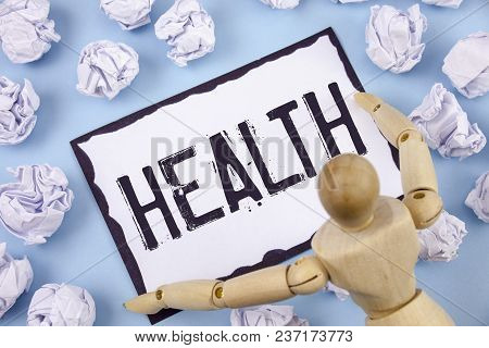 Handwriting Text Writing Health. Concept Meaning State Of Being Free From Illness Injuries Mental Ph