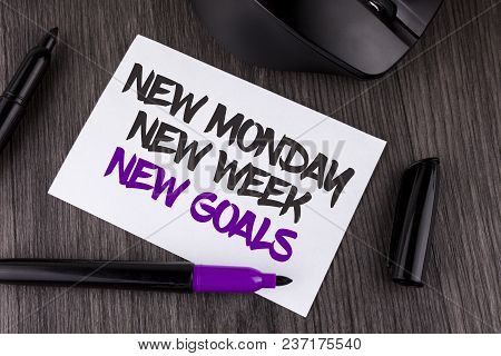 Handwriting Text Writing New Monday New Week New Goals. Concept Meaning Next Week Resolutions To Do