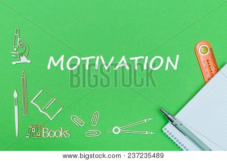 Concept School, Text Motivation, School Supplies Wooden Miniatures, Notebook With Ruler And Pen On G