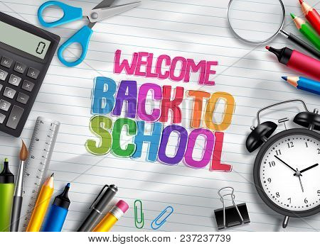 Welcome Back To School Vector Design Template With School Supplies, Education Elements And Colorful