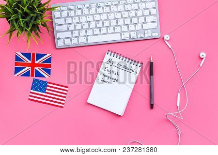 Learn English Concept. British And American Flags, Computer Keyboard, Notebook For New Vocabulary On