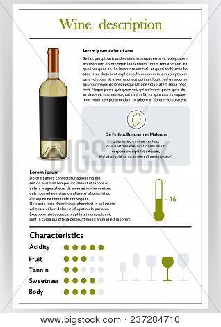 Brochure, form describing characteristics of white wine.Feed temperature, brief description, history of origin, tableware glass for serving, taste criteria.Tannins, acidity, fortress. Vector illustration poster
