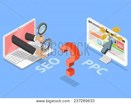 Seo Vs Ppc Flat Isometric Vector Concept. Comparison Pay Per Click And Search Engine Optimization Ma