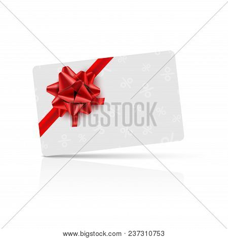 Gift Card With Red Bow And Ribbon. Coupon Gift Card Celebration Design. Holiday Vector Card.
