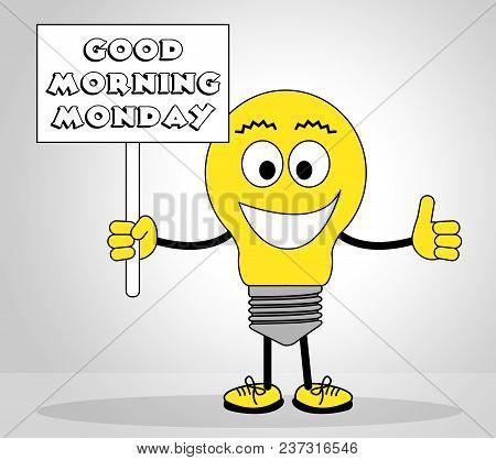 Good Morning Monday Motivational Quote - 3D Illustration