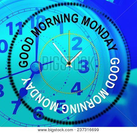 Good Morning Monday - Motivation Quote - 3D Illustration