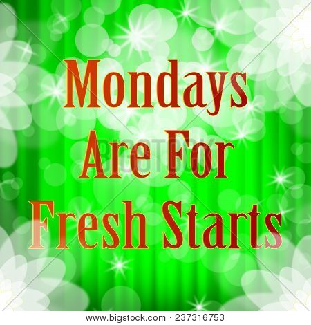 Monday Work Quotes - Fresh Start - 3D Illustration