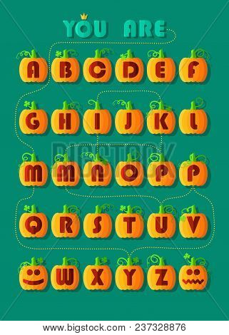Artistic Alphabet With Encrypted Romantic Message You Are My Pumpkin. Geometric Orange Pumpkins With