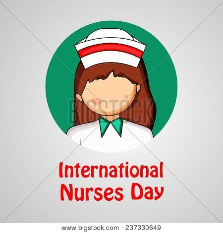 Illustration Of Nurse With International Nurses Day Text On The Occasion Of International Nurses Day