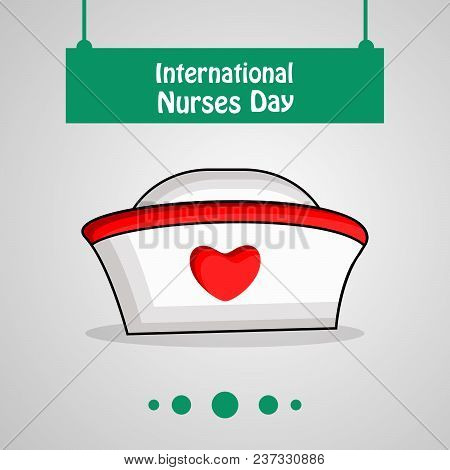 Illustration Of Nurses Cap With International Nurses Day Text On The Occasion Of International Nurse