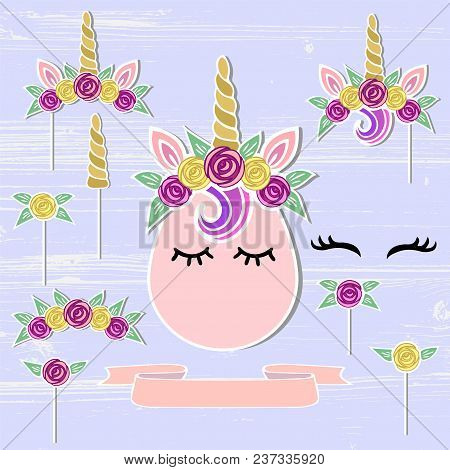 Vector Set With Unicorn, Tiara, Horn, Flower Wreath. Unicorn Symbols As Patch, Stick Cake Topper, St