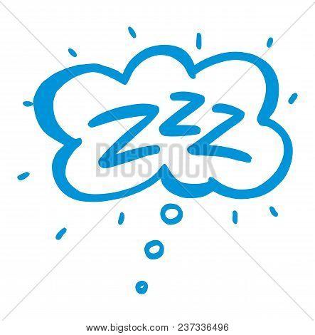 Sleep Comic Bubble Zzz. Sleeping Bubble Icon Hand Drawn Vector Illustration Isolated On Background.