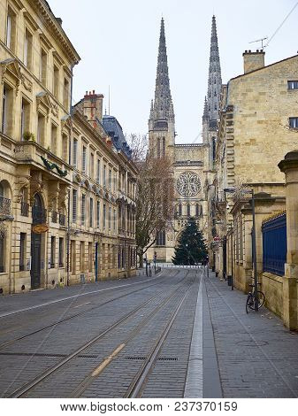 Bordeaux, France - January 1, 2017: Rue Vital Carles With Cathedral Of St. Andre In Background. Sain